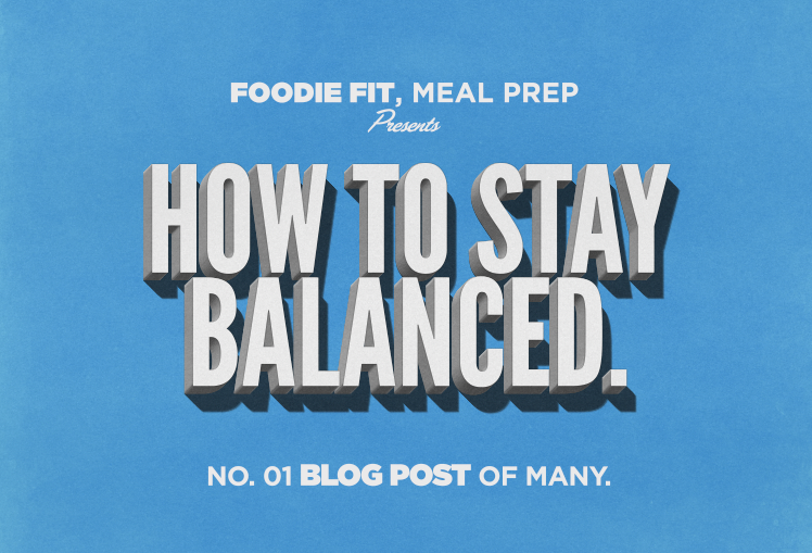 How To Stay Balanced